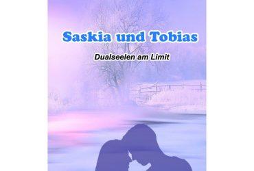 saskia und Tobias- dualseelen am limit